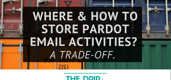 [Updated 2019] Where and How to Store Pardot Email Activities?