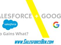 Salesforce & Google Partnership: Who Gains What?
