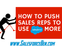 How to Push Sales Reps to Use Salesforce More