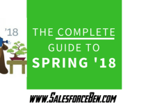 Complete Guide to Salesforce Spring '18
