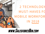 2 Technology Must-Haves for Mobile Workforces in 2018