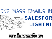 Send Mass Emails in Salesforce Lightning