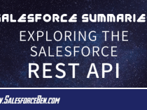 Salesforce Summary – Exploring the Salesforce REST API