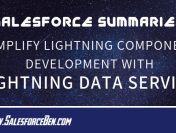 Salesforce Summary – Simplify Lightning Component Development with Lightning Data Service