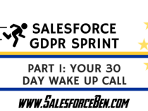 The Salesforce GDPR Sprint: your 30 day wake up call (Part I)