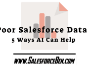 Poor Salesforce Data? 5 Ways AI Can Help