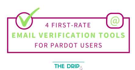 4 first-rate Email Verification Tools for Pardot Users