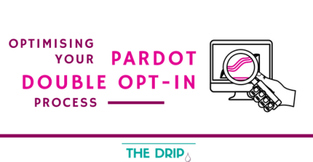 Optimising your Pardot Double Opt-in Process