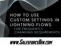 How to use Custom Settings in Lightning Flows – for frequently changing requirements