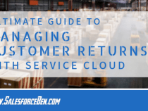 Ultimate Guide to Managing Customer Returns Using Service Cloud