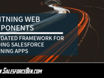 Lightning Web Components –  An Updated Framework for building Salesforce Lightning Apps