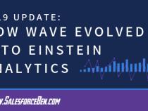 2019 Update: How Wave Evolved Into Salesforce Einstein Analytics