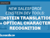 New Salesforce Einstein Dev Tools: Einstein Translation and Einstein Optical Character Recognition