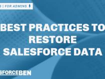 Best Practices to Restore Salesforce Data