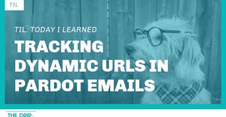 TIL: Tracking Dynamic URLs in Pardot Emails