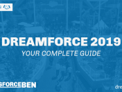 Dreamforce 2019 – Your Complete Guide