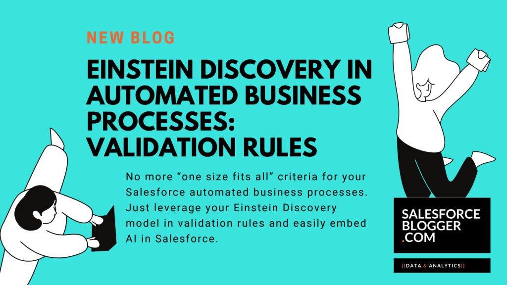 Einstein Discovery in Automated Business Processes: Validation Rules
