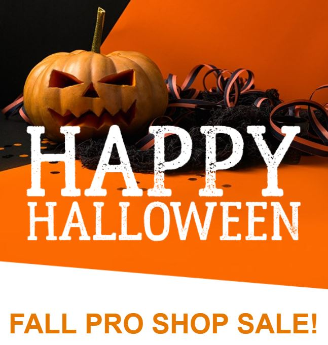 HAPPY HALLOWEEN U2013 PRO SHOP SALE