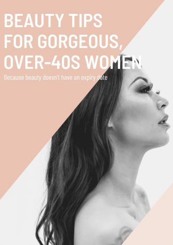 Beauty Tips for Over 40s women