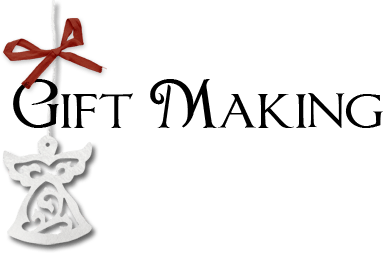 Giftmaking
