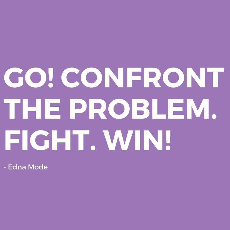 white text on a purple background that says go! confront the problem. fight. win!