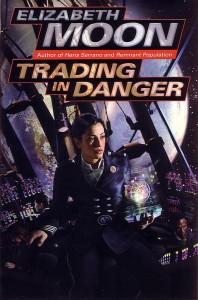 Trading in Danger – Elizabeth Moon
