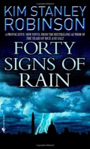 Forty Signs of Rain – Kim Stanley Robinson