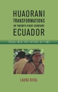 Huaorani transformations