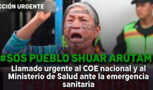 Shuar Arutam: Llamado urgente ante la emergencia sanitaria (4-13-20)