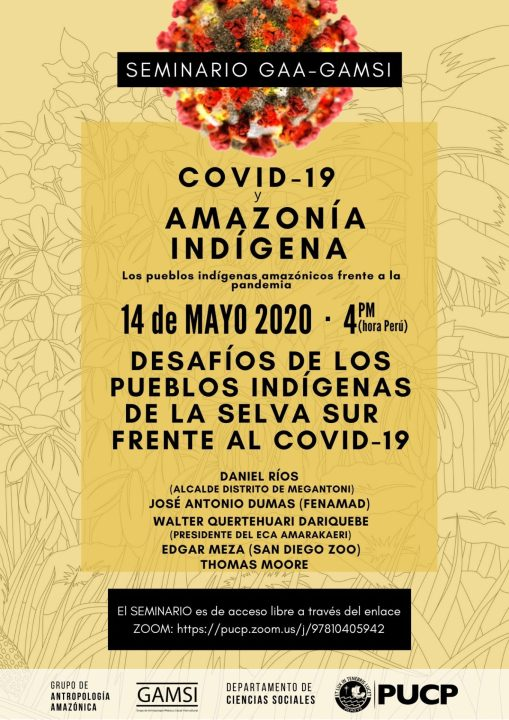 Seminario GAA-GAMSI, COVID-19 y Amazonía indígena - 3ra sección – 14/05/2020, 4:00pm