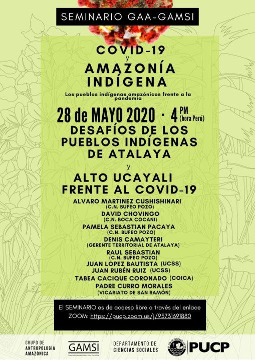 """Seminario del GAA-GAMSI """"Desafíos de los pueblos indígenas de Atalaya y Alto Ucayali frente al Covid-19"""" (5-28-20)"""