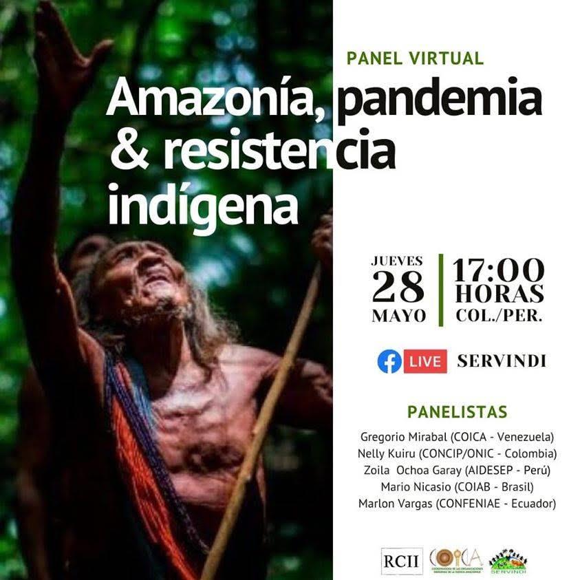 Panel Virtual: Amazonía, pandemia & resistencia indígena (5-26-20)