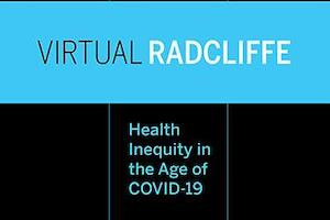 "Free Radcliffe Webinar ""Confronting the Challenge of COVID-19 in American Indian Communities"" (5-12-20 12pm EST)"
