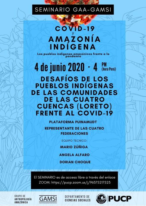 """Seminario del GAA-GAMSI """"Desafíos de los pueblos indígenas de las comunidades de las Cuatro Cuencas (Loreto) frente al Covid-19"""" (6-4-20)"""