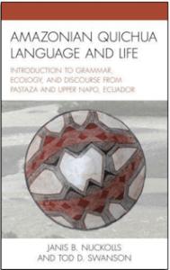 Amazonian Quichua Language and Life