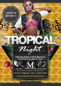 Tropical Night Monteros