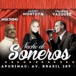Frankie Vásquez, Jacky Montoya y César Vega, juntos en Noche de Soneros