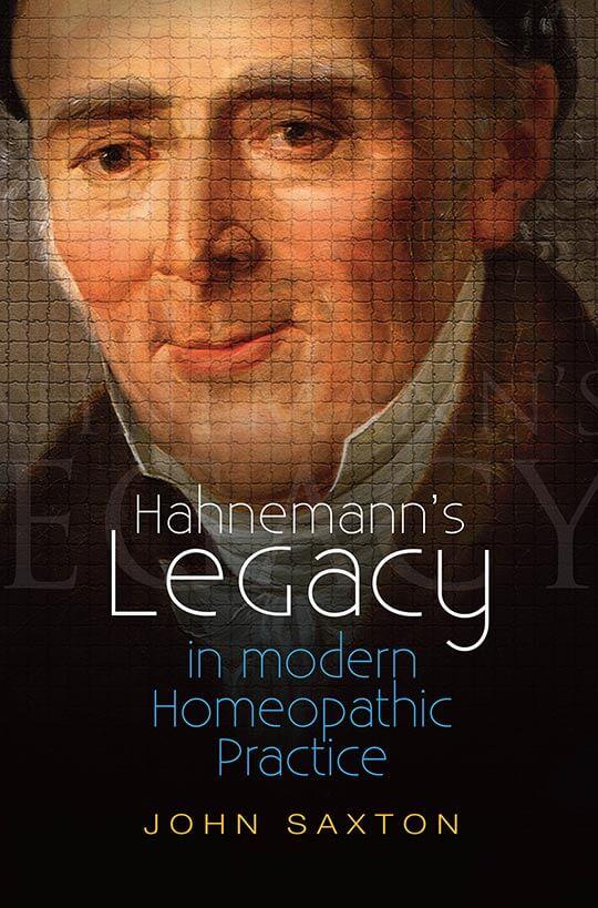 Hahnemann's Legacy by John Saxton