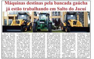 FOTO-DE-PUBLICAÇÃO-1-300x189 MÁQUINAS DESTINADAS PELA BANCADA GAÚCHA JÁ ESTÃO TRABALHANDO EM SALTO DO JACUÍ .