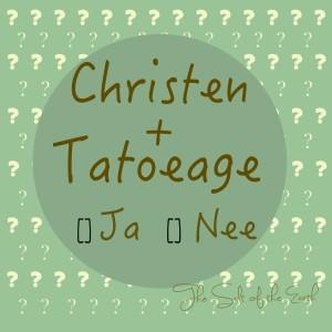 Wat zegt het Woord over tatoeages?