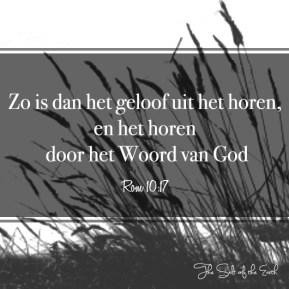 geloof komt door het horen van Gods Woord