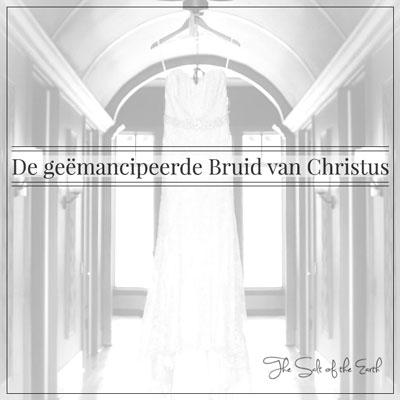 De geëmancipeerde Bruid van Christus