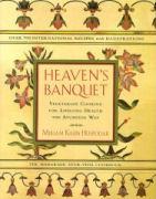 Heaven's Banquet Cookbook