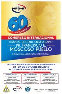 PRIMER CONGRESO NACIONAL HOSPITAL FCO. MOSCOSO PUELLO @ Hotel Meliá Caribe Tropical