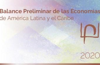 Latinoamérica y el Caribe crecerán positivamente en 2021, pero no alcanzará para recuperar niveles actividad económica pre-pandemia