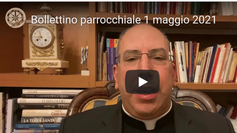 VIDEO – Bollettino Parrocchiale del 1° maggio 2021