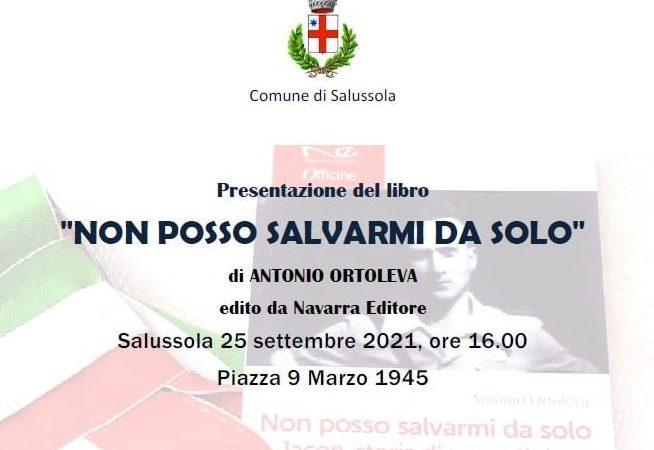 """"""" Non posso salvarmi da solo """" presentazione del libro che narra la storia del partigiano siciliano Ortoleva ucciso a Salussola"""