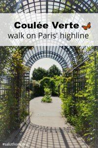 secret Paris ideas - coulé verte - promenade planté - paris high line