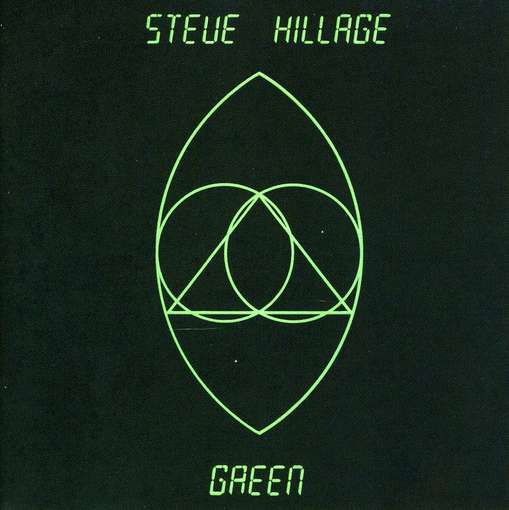 Steve Hillage - Green produzioni nick mason producer