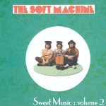 Soft Machine Demos and Alternative Takes